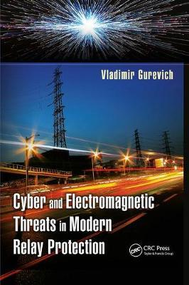 Cyber and Electromagnetic Threats in Modern Relay Protection