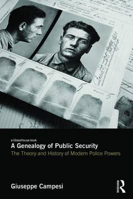 A Genealogy of Public Security