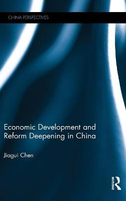 Economic Development and Reform Deepening in China