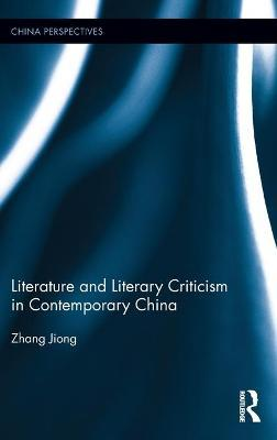 Literature and Literary Criticism in Contemporary China