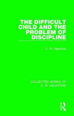 The Difficult Child and the Problem of Discipline