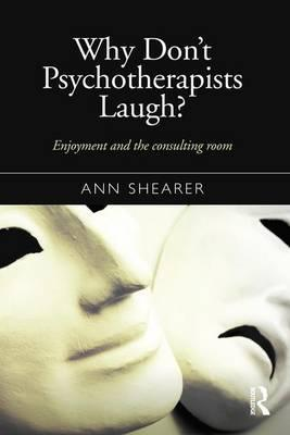 Why Don't Psychotherapists Laugh?
