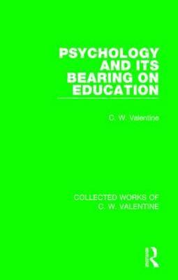 Psychology and its Bearing on Education
