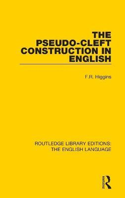 The Pseudo-Cleft Construction in English