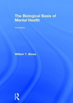 The Biological Basis of Mental Health