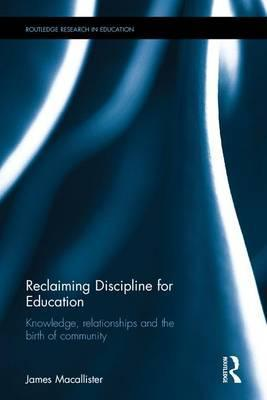 Reclaiming Discipline for Education