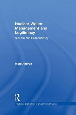 Nuclear Waste Management and Legitimacy