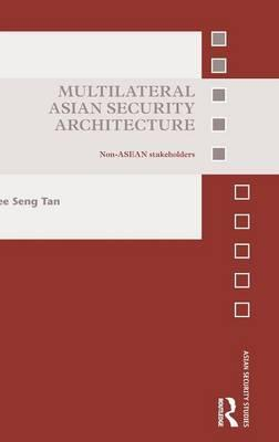 Multilateral Asian Security Architecture
