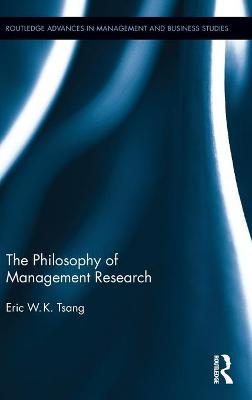 The Philosophy of Management Research