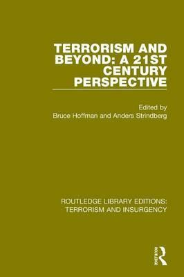 Terrorism and Beyond