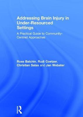 Addressing Brain Injury in Under-Resourced Settings