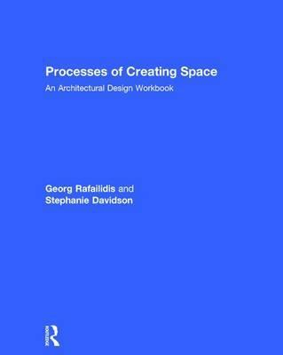 Processes of Creating Space