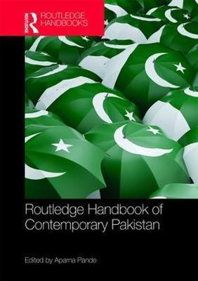 Routledge Handbook of Contemporary Pakistan