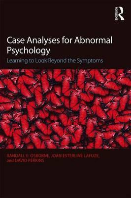 Case Analyses for Abnormal Psychology