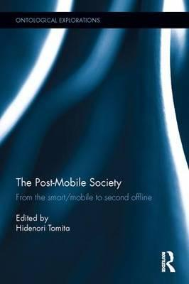 The Post Mobile Society