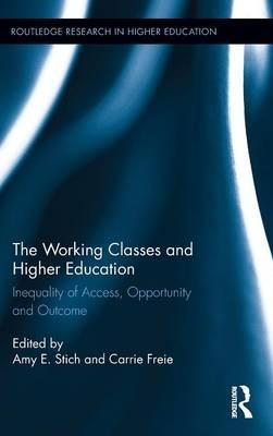 The Working Classes and Higher Education