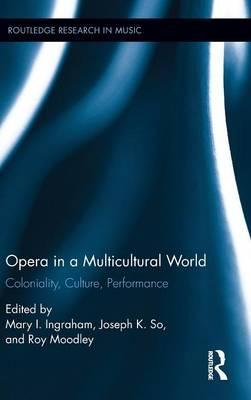 Opera in a Multicultural World