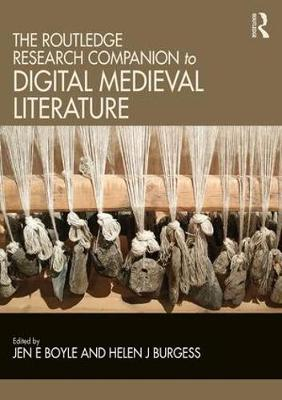 The Routledge Research Companion to Digital Medieval Literature