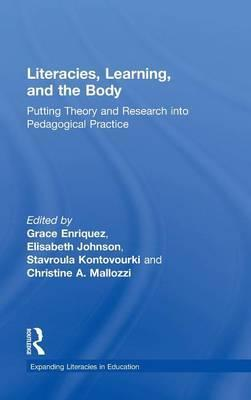 Literacies, Learning, and the Body