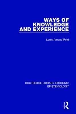 Ways of Knowledge and Experience