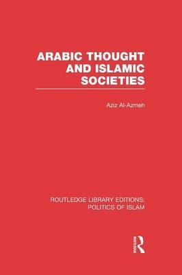 Arabic Thought and Islamic Societies
