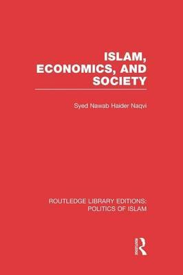 Islam, Economics, and Society