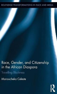 Race, Gender, and Citizenship in the African Diaspora