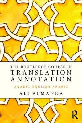 The Routledge Course in Translation Annotation