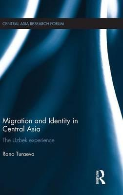 Migration and Identity in Central Asia