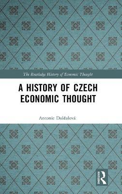 A History of Czech Economic Thought