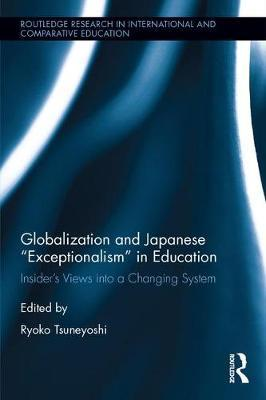 "Globalization and Japanese ""Exceptionalism"" in Education"