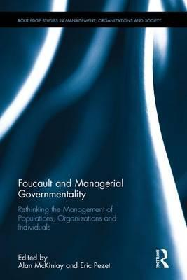 Foucault and Managerial Governmentality