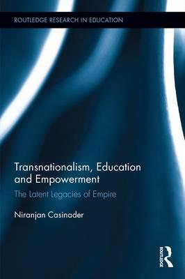 Transnationalism, Education and Empowerment