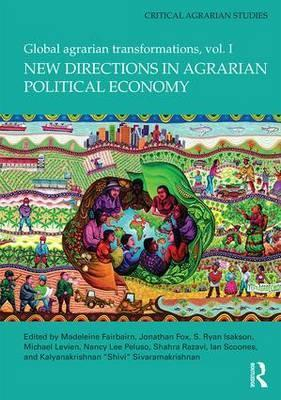 New Directions in Agrarian Political Economy: Vol. I