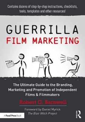 Guerrilla Film Marketing