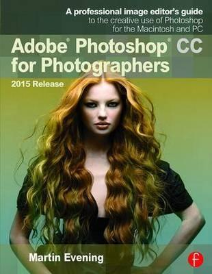 Adobe Photoshop CC for Photographers 2015