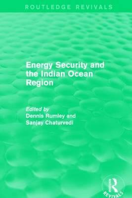 Energy Security and the Indian Ocean Region