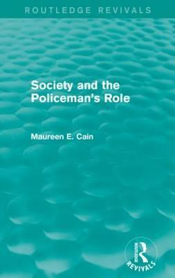 Society and the Policeman's Role
