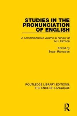 Studies in the Pronunciation of English
