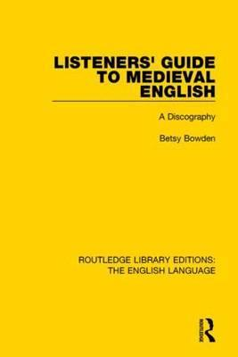 Listeners' Guide to Medieval English