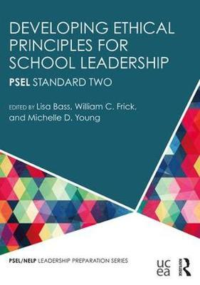 Developing Ethical Principles for School Leadership