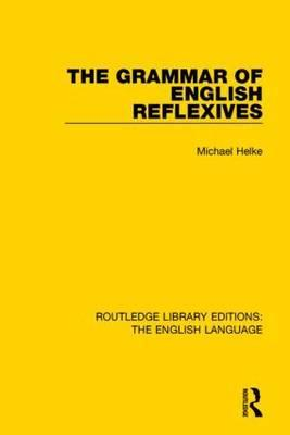 The Grammar of English Reflexives