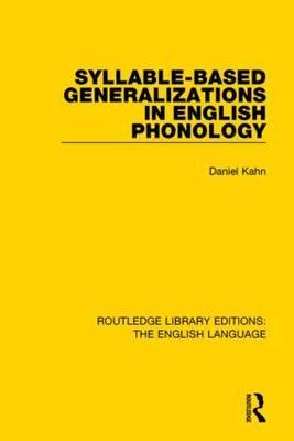 Syllable-Based Generalizations in English Phonology
