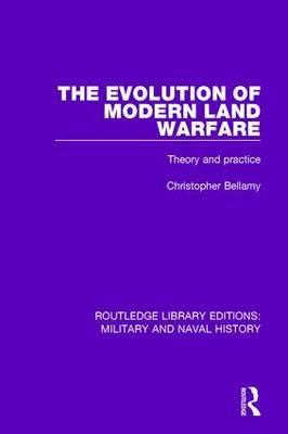The Evolution of Modern Land Warfare