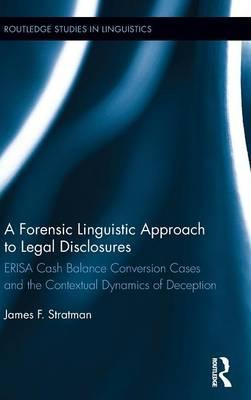 A Forensic Linguistic Approach to Legal Disclosures