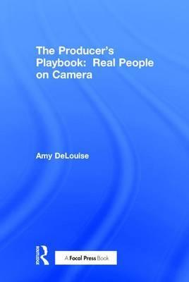 The Producer's Playbook: Real People on Camera
