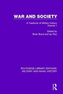 War and Society: Volume 1