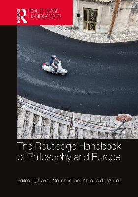 The Routledge Handbook of Philosophy of Europe