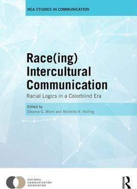 Race(ing) Intercultural Communication