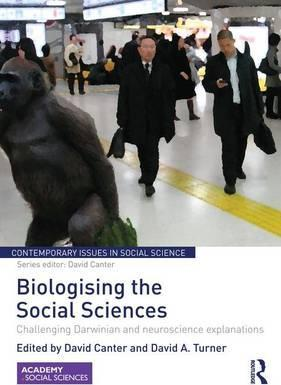 Biologising the Social Sciences